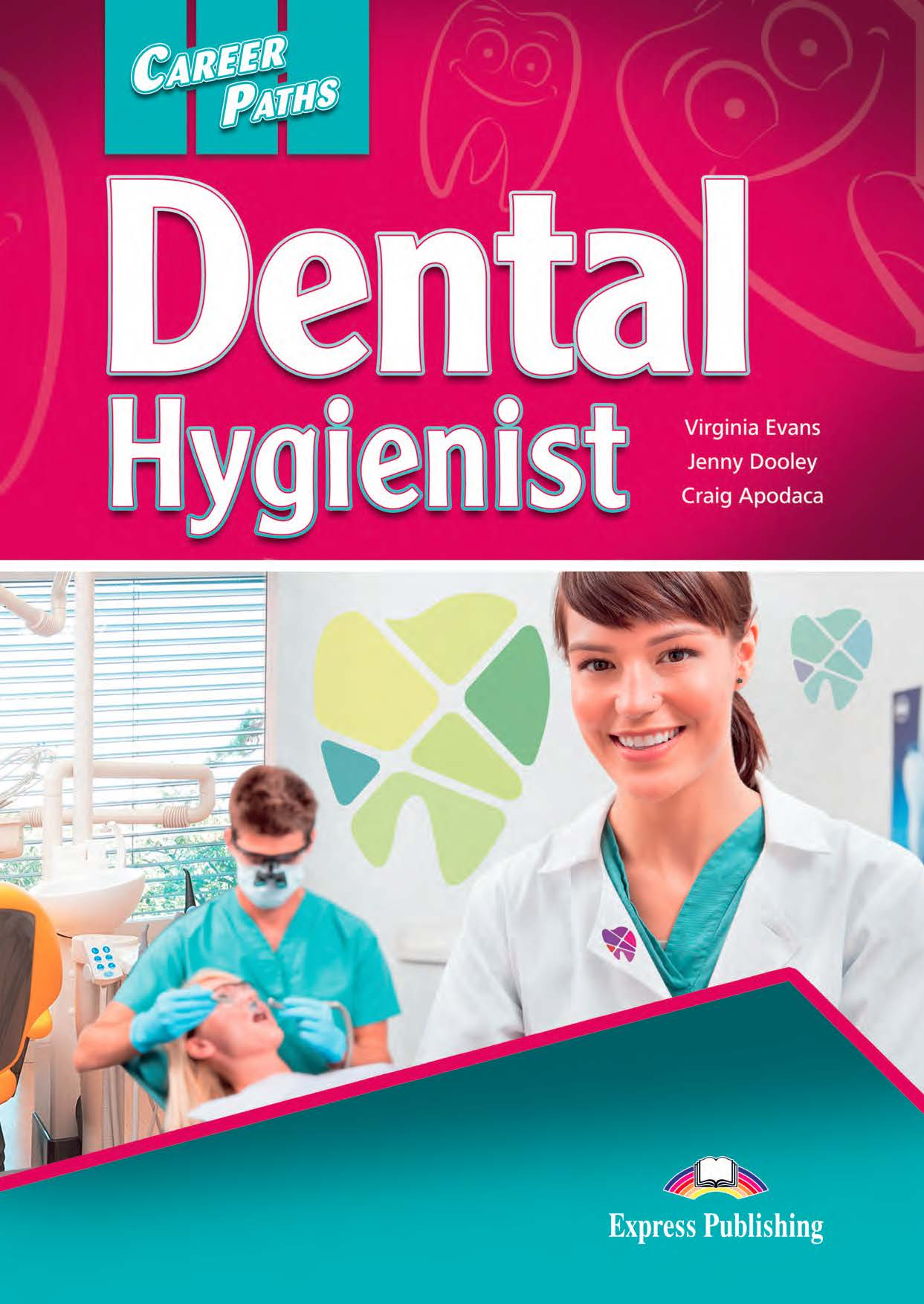 ESP English for Specific Purposes - Career Paths: Dental Hygienist