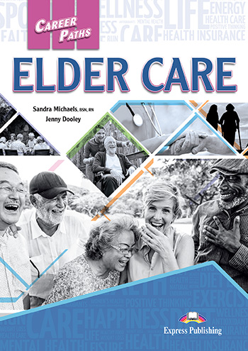 ESP English for Specific Purposes - Career Paths: Elder Care
