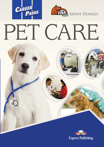 ESP English for Specific Purposes - Career Paths: Pet Care