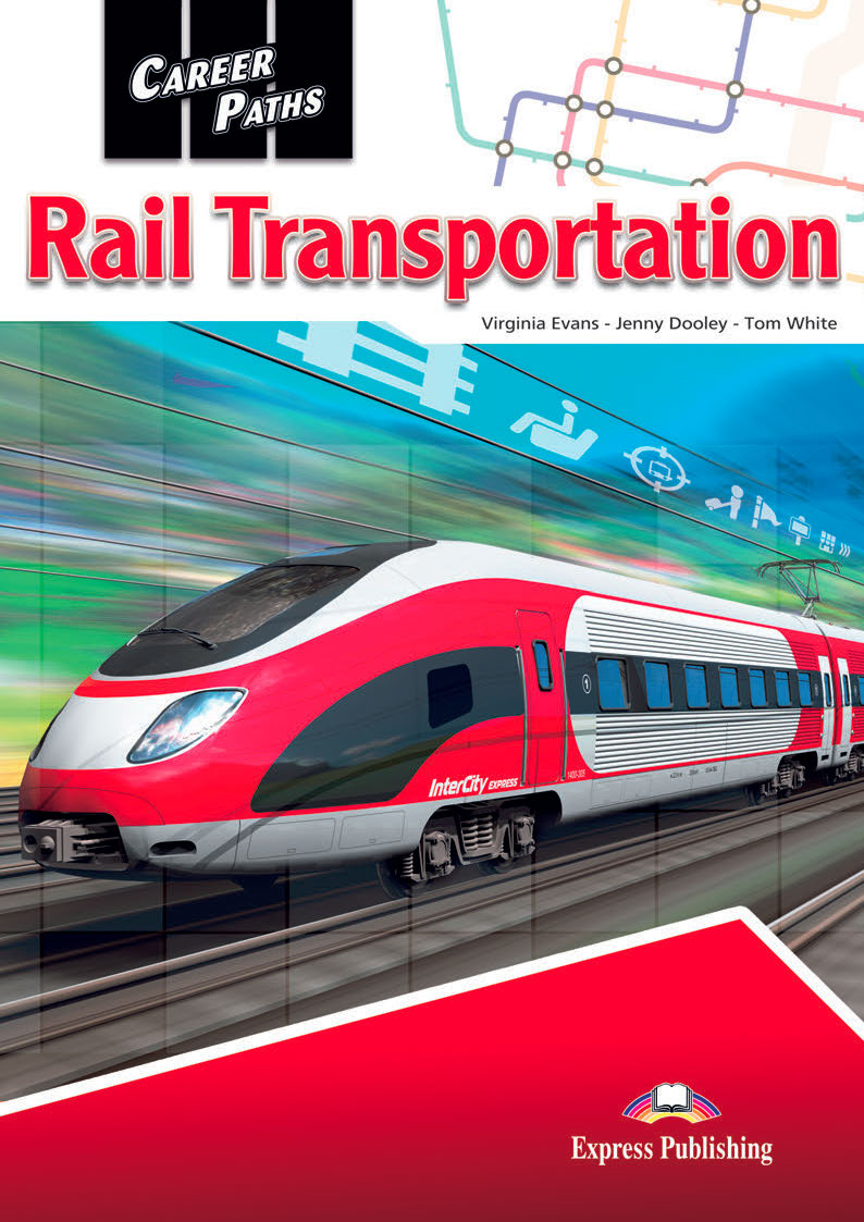 ESP English for Specific Purposes - Career Paths: Rail Transportation