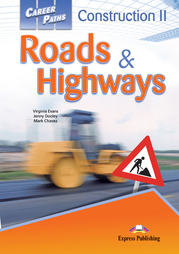 ESP English for Specific Purposes - Career Paths: Construction II - Roads & Highways